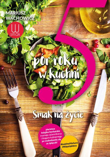 Prezentacja książki 5 pór roku w kuchni. Smak na życie