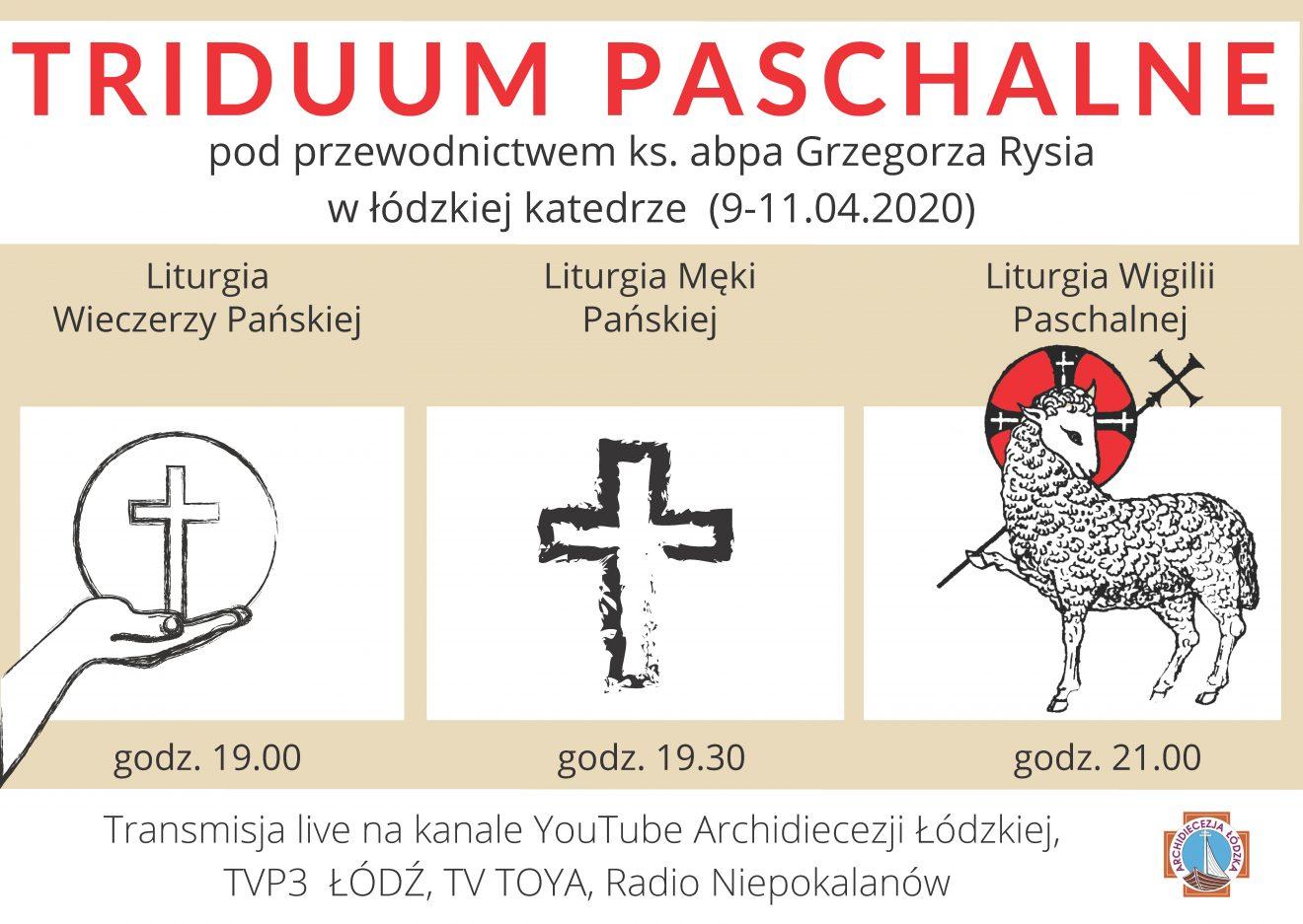 Celebracje Triduum Paschalnego z abp. Rysiem z łódzkiej katedry